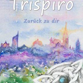 Lesung: Trispiro - Zurück zu Dir